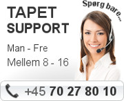 Tapet support - man - fre 8 - 16 - Tel: +45 70 27 80 10